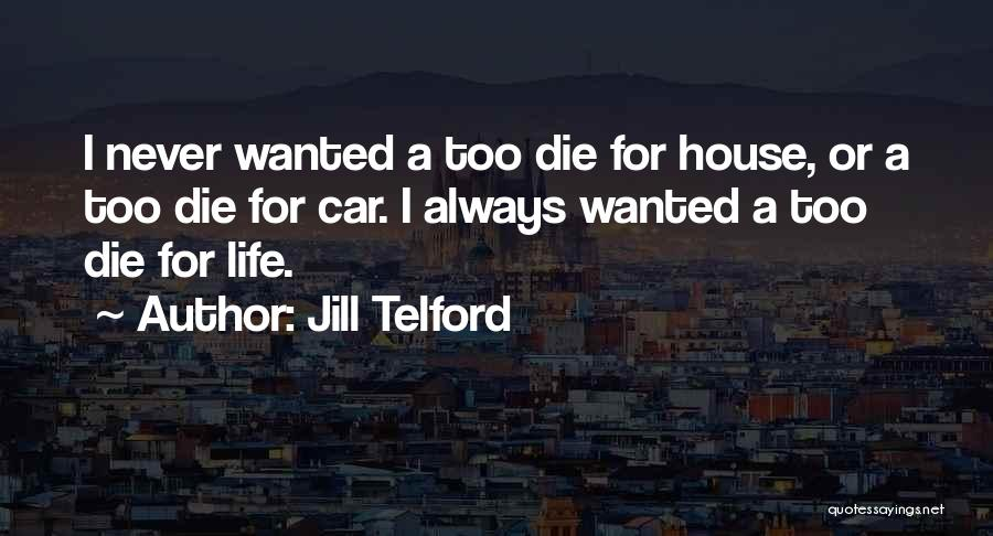Jill Telford Quotes 2240305
