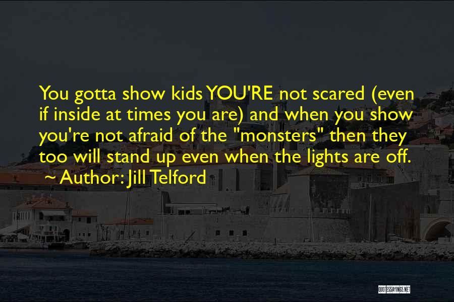 Jill Telford Quotes 622728
