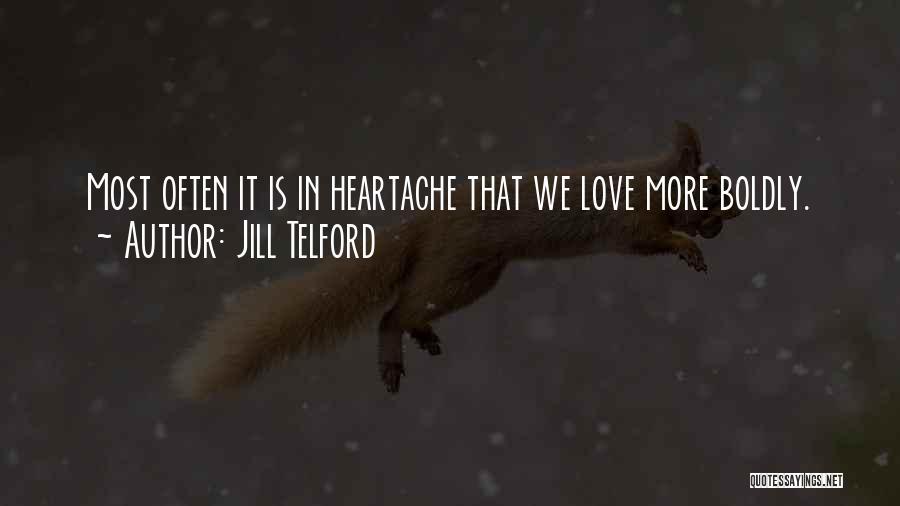 Jill Telford Quotes 698287
