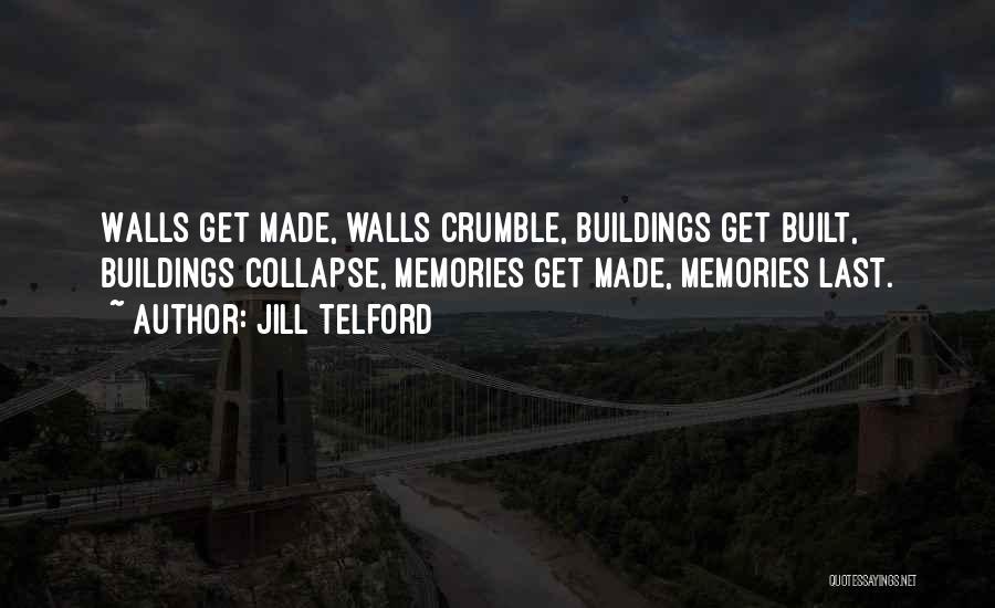 Jill Telford Quotes 721265