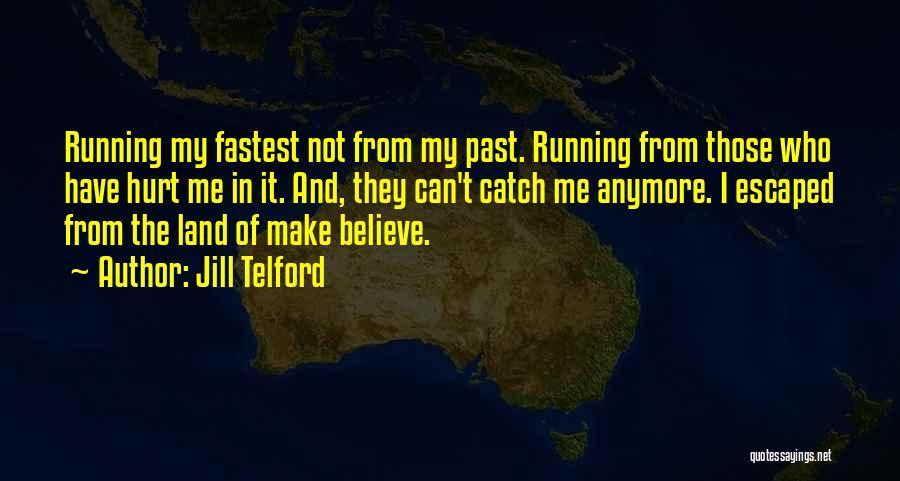 Jill Telford Quotes 816570