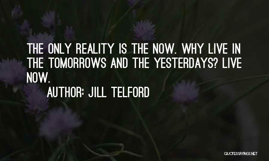 Jill Telford Quotes 896669
