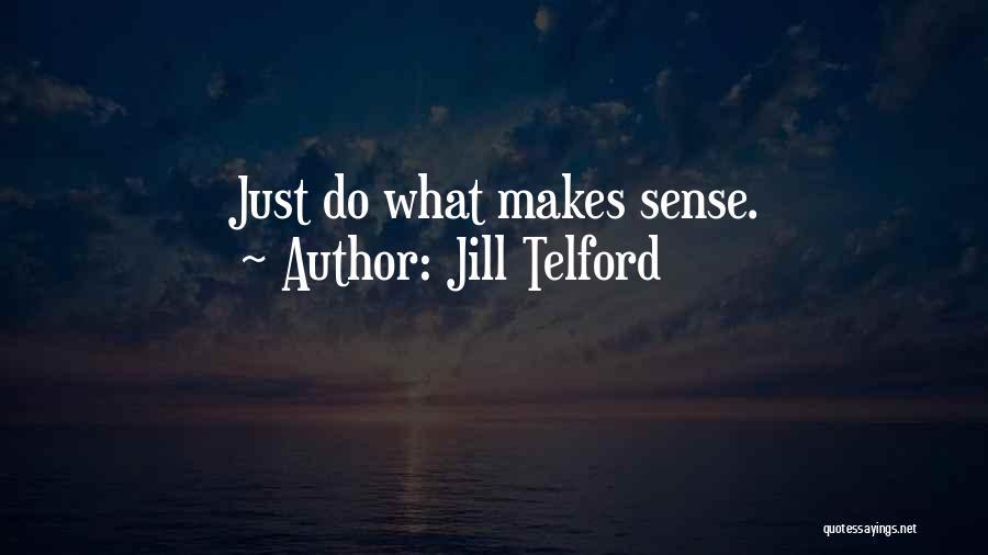 Jill Telford Quotes 905689