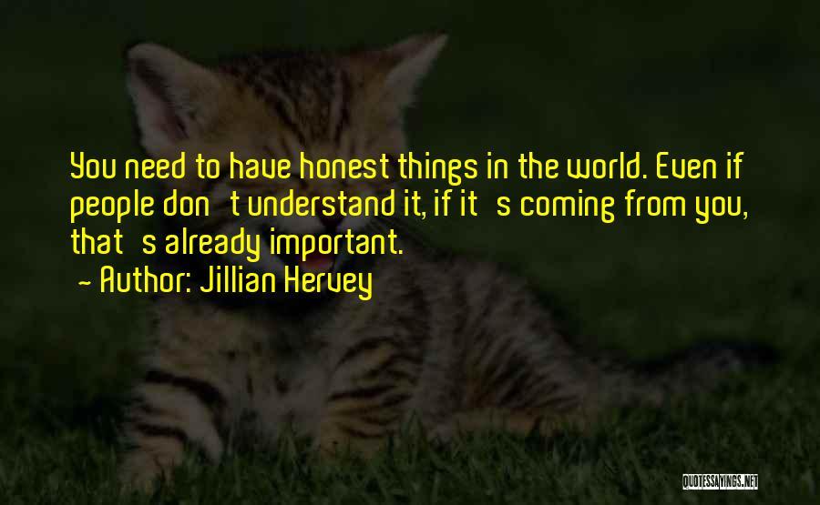 Jillian Hervey Quotes 1651259