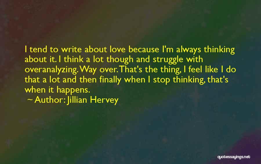 Jillian Hervey Quotes 1896303