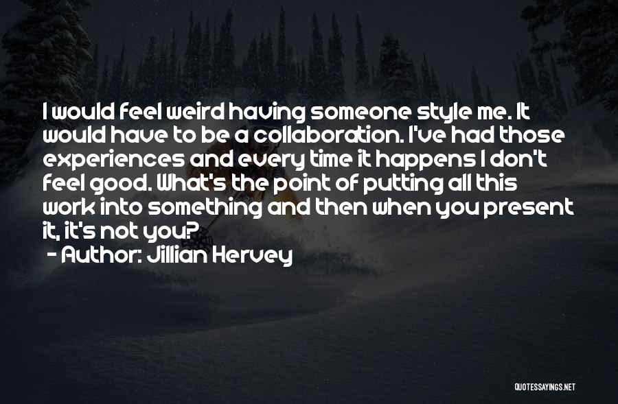 Jillian Hervey Quotes 2069418
