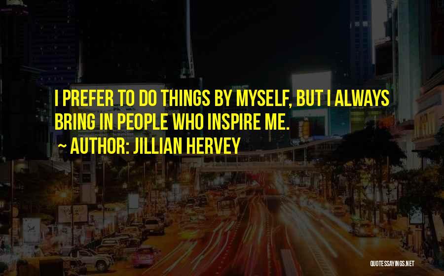Jillian Hervey Quotes 2177127