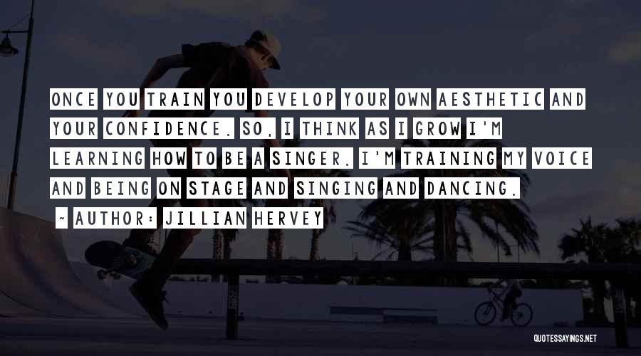 Jillian Hervey Quotes 449456
