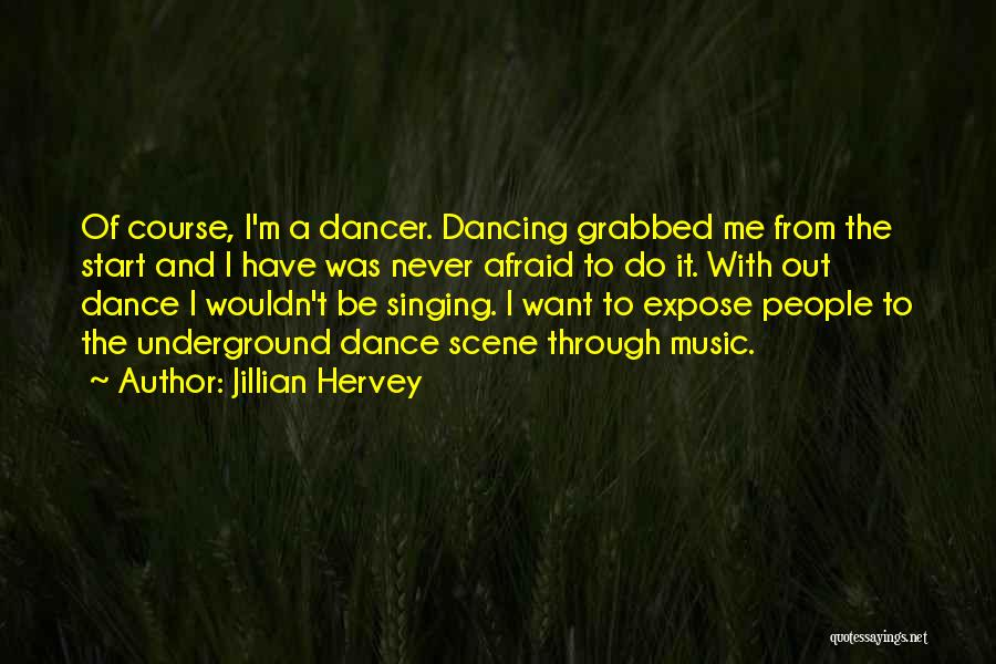Jillian Hervey Quotes 693485