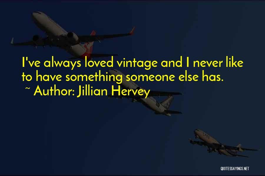 Jillian Hervey Quotes 877599