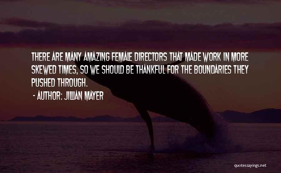 Jillian Mayer Quotes 572121