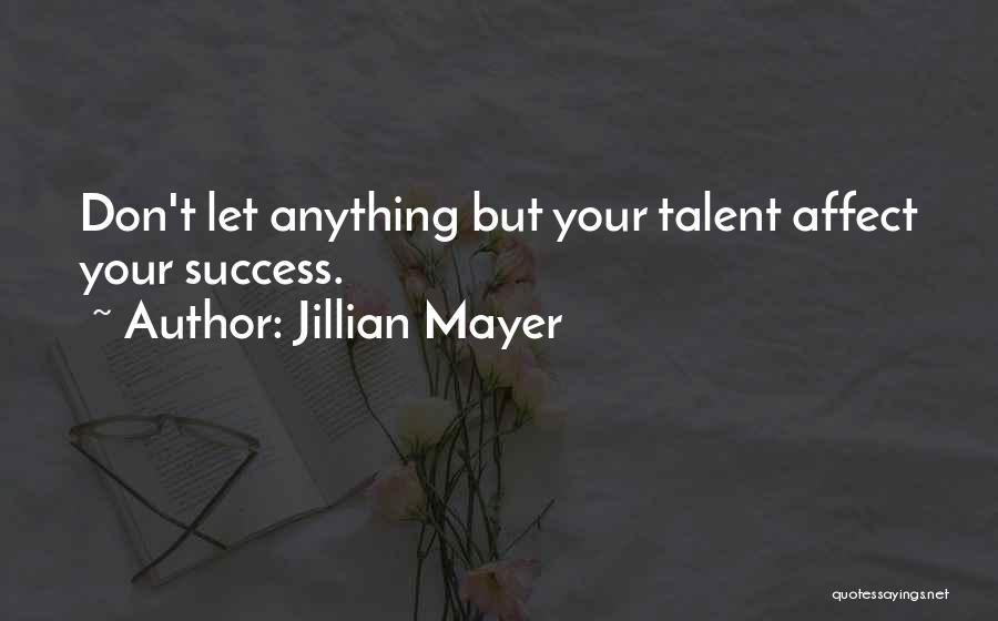 Jillian Mayer Quotes 639797