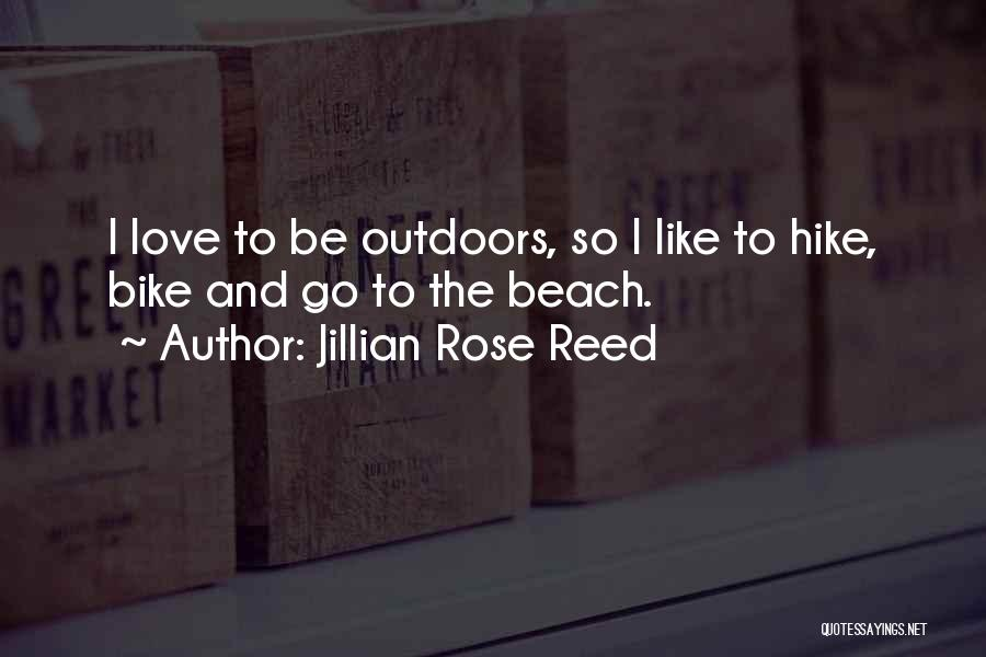 Jillian Rose Reed Quotes 1236605