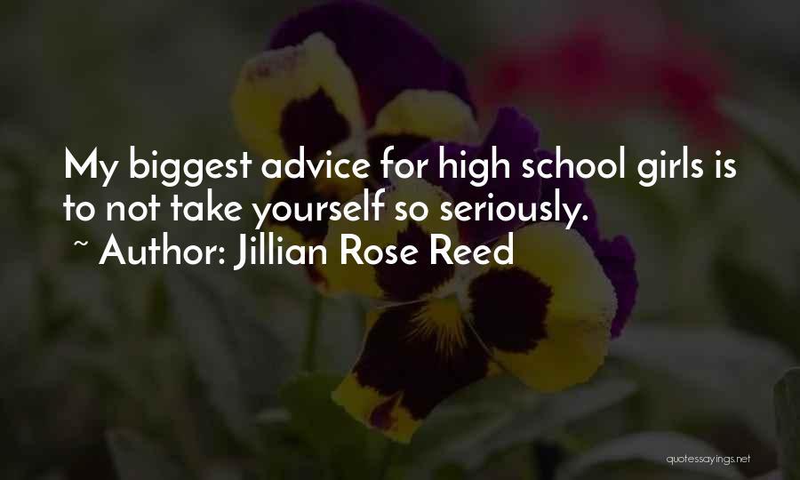 Jillian Rose Reed Quotes 131849
