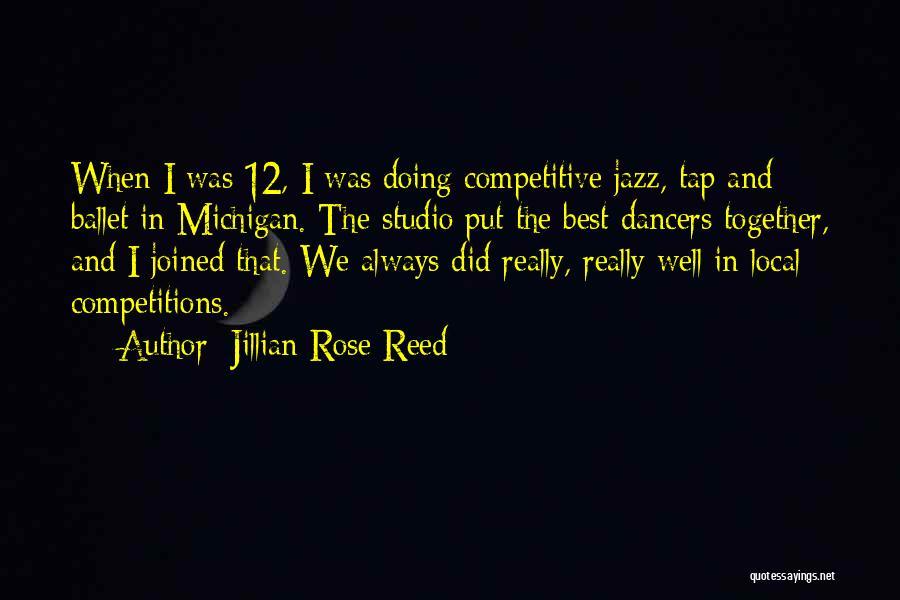 Jillian Rose Reed Quotes 1783190