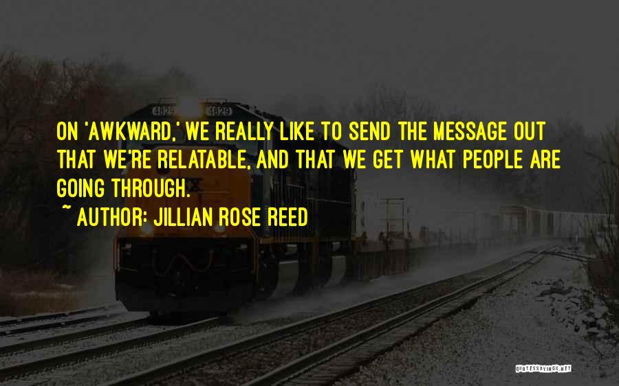 Jillian Rose Reed Quotes 1812676