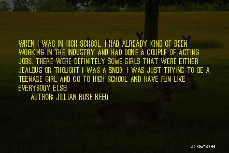 Jillian Rose Reed Quotes 2243380