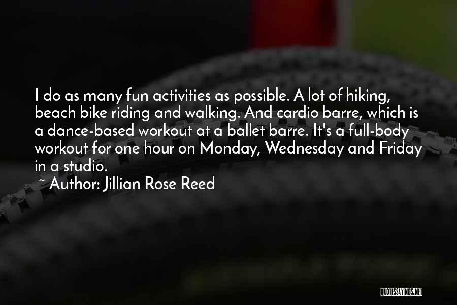 Jillian Rose Reed Quotes 2254599