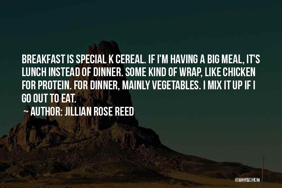 Jillian Rose Reed Quotes 822879