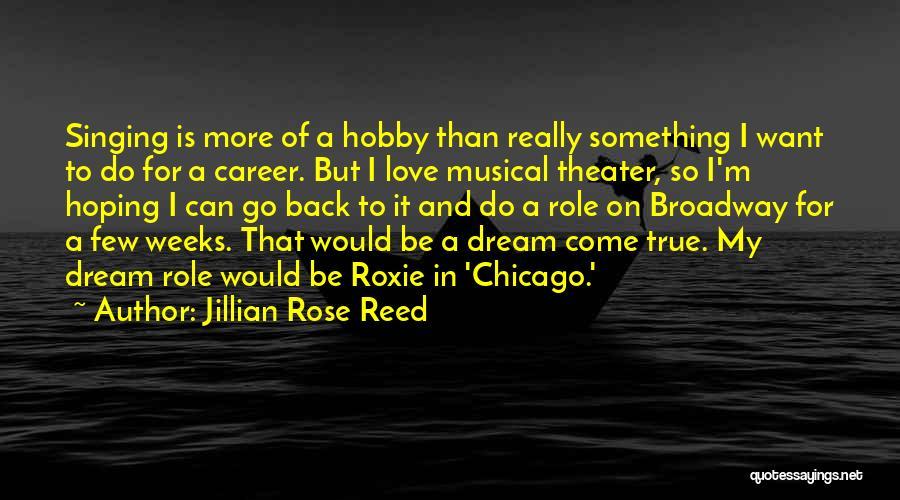 Jillian Rose Reed Quotes 891022
