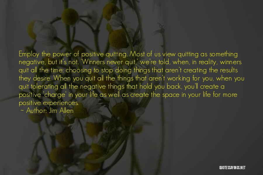 Jim Allen Quotes 108077