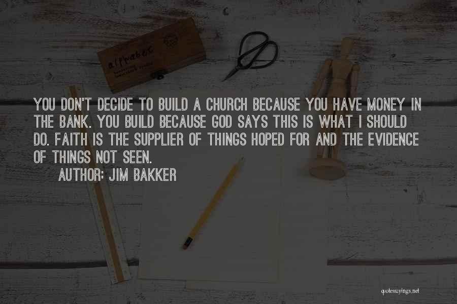 Jim Bakker Quotes 1031053