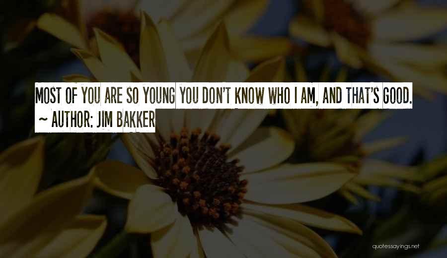 Jim Bakker Quotes 1055349