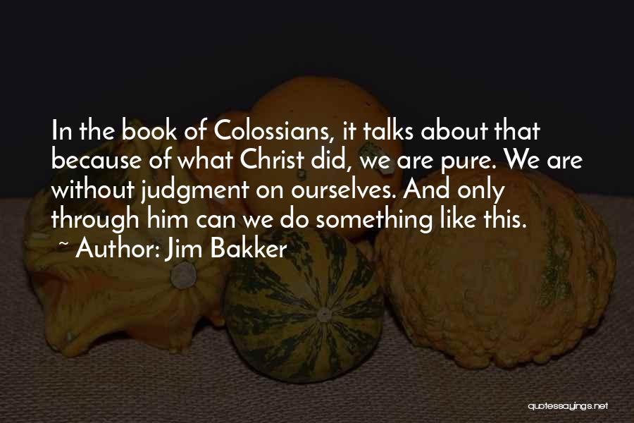 Jim Bakker Quotes 1329041
