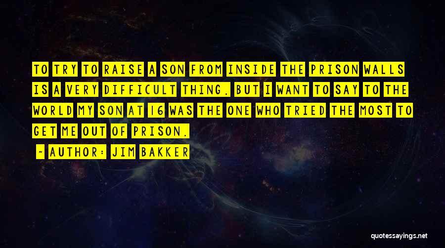 Jim Bakker Quotes 1680382