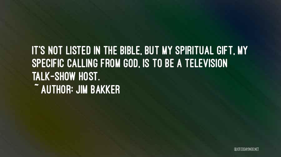 Jim Bakker Quotes 1998389