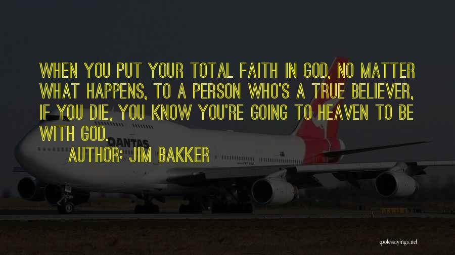 Jim Bakker Quotes 2033866