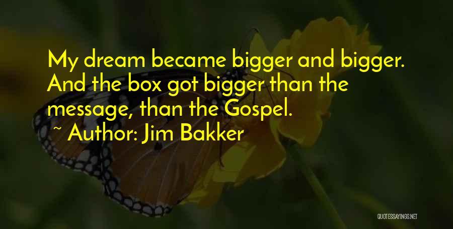 Jim Bakker Quotes 2063450