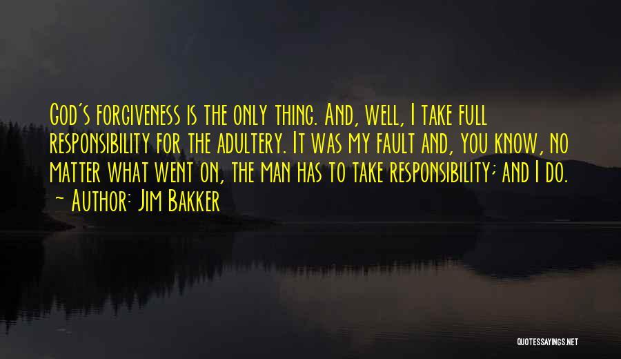 Jim Bakker Quotes 2091368