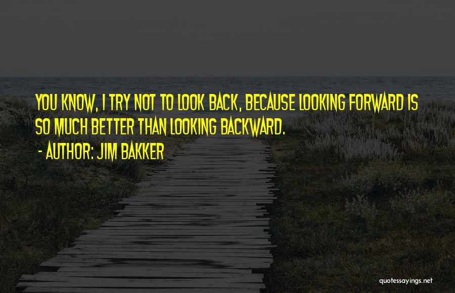 Jim Bakker Quotes 222976