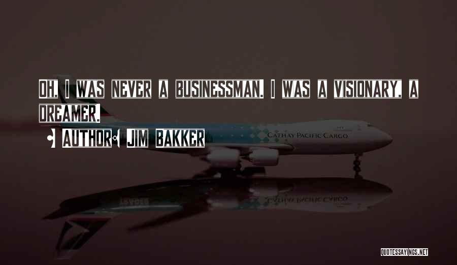 Jim Bakker Quotes 328089