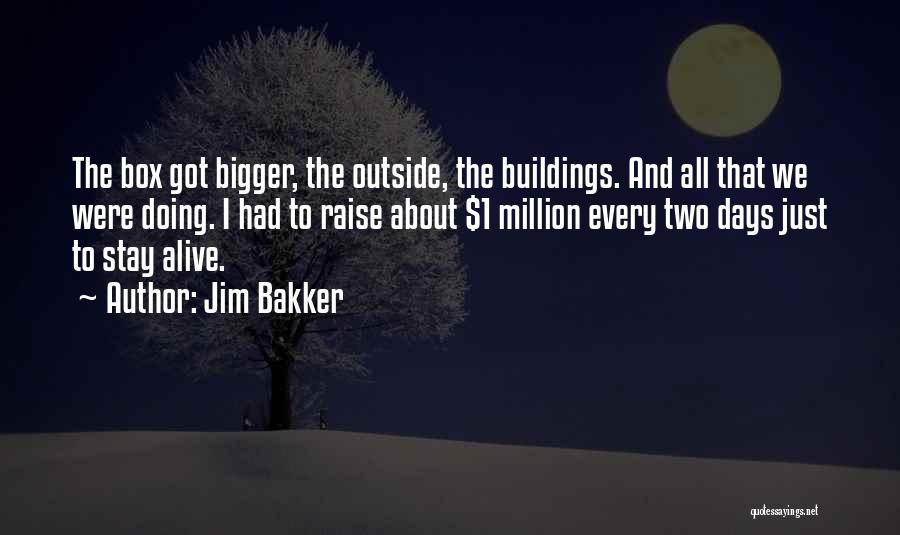 Jim Bakker Quotes 519145