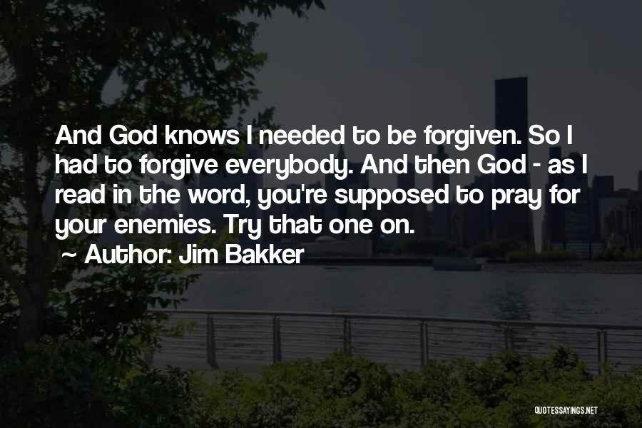 Jim Bakker Quotes 533673