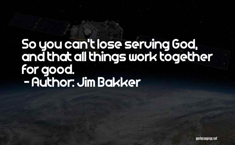 Jim Bakker Quotes 875621