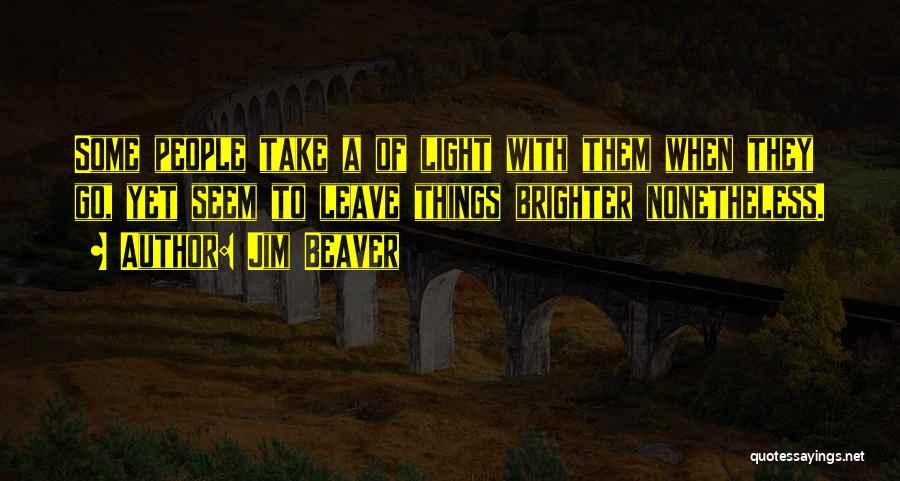 Jim Beaver Quotes 1129388