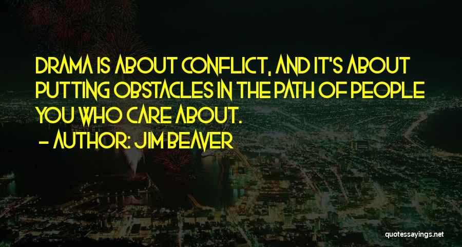 Jim Beaver Quotes 1447292