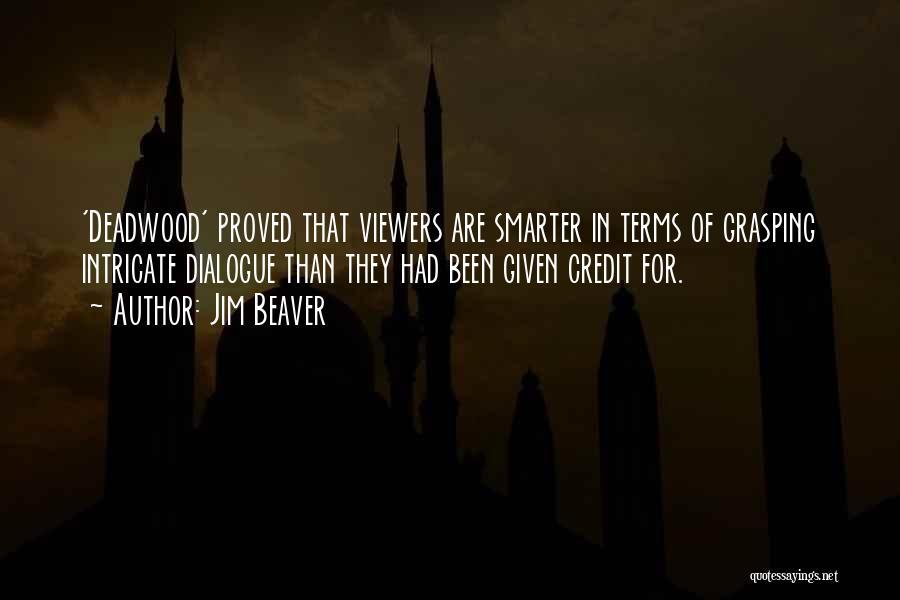 Jim Beaver Quotes 1596527