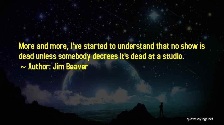 Jim Beaver Quotes 1729320