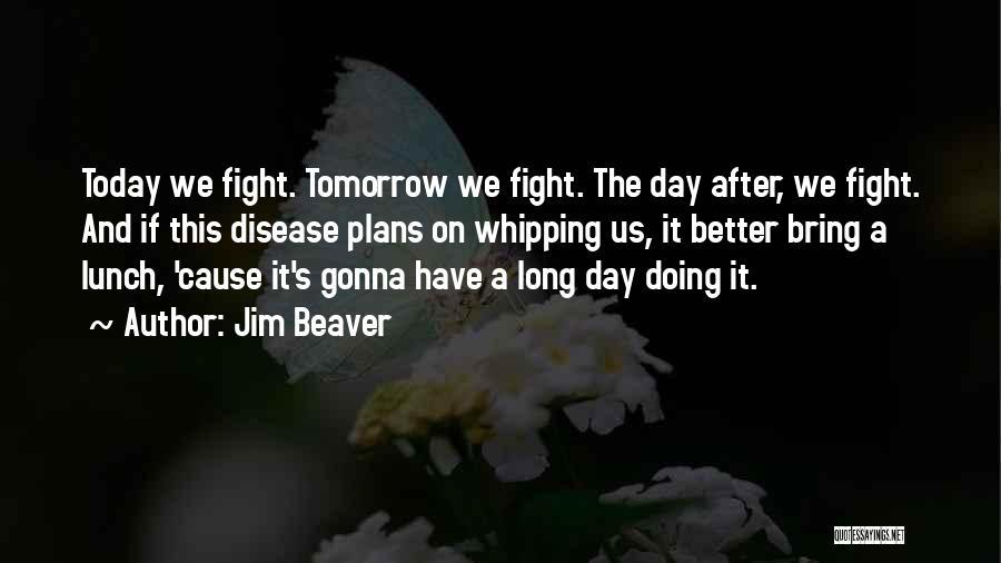 Jim Beaver Quotes 616029