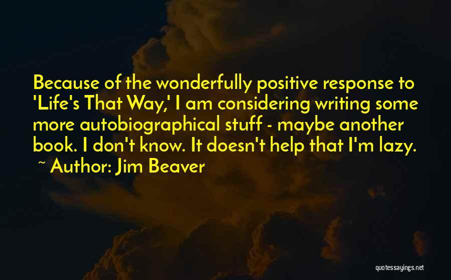 Jim Beaver Quotes 747402