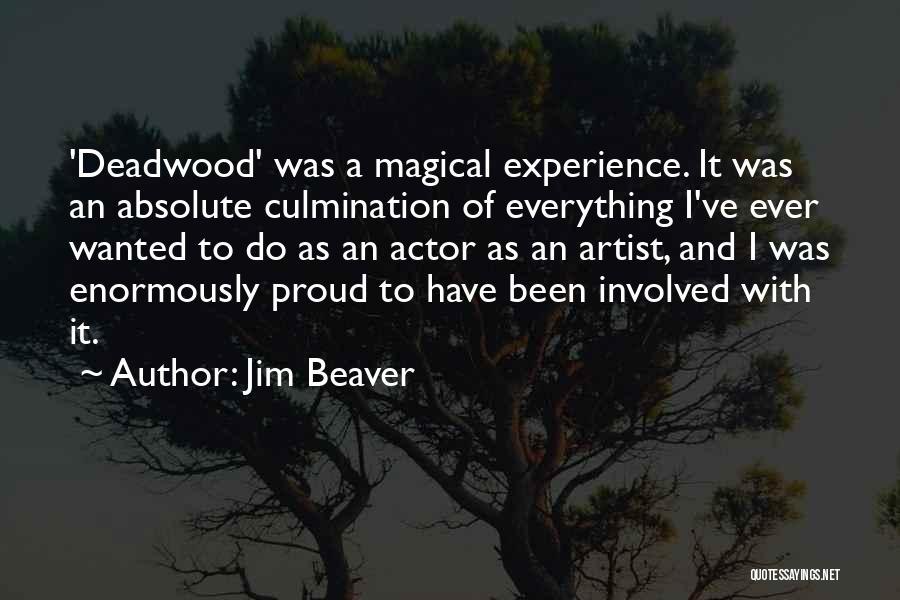 Jim Beaver Quotes 915409