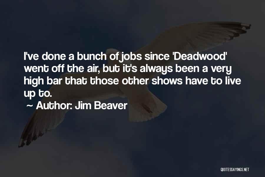 Jim Beaver Quotes 948179