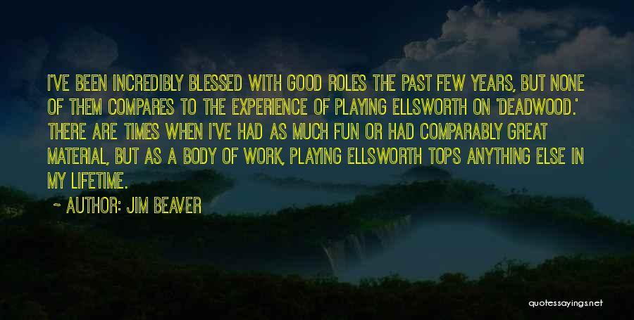 Jim Beaver Quotes 991938