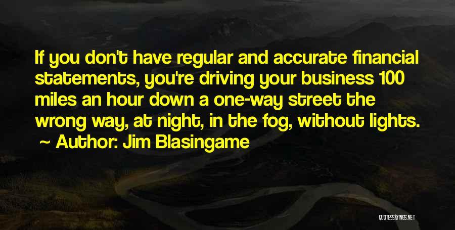Jim Blasingame Quotes 1673007