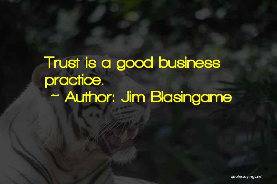 Jim Blasingame Quotes 1676703