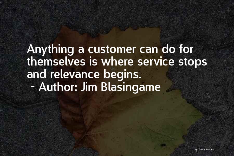 Jim Blasingame Quotes 745378